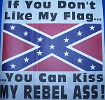 17201 - Rebel ass Confederate Battle Flag Shirt