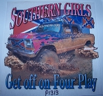 p1313 Southern Girls get off on four play! Tshirt